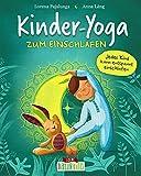 Kinder-Yoga zum Einschlafen: Yoga-Übungen für Kinder ab 3 Jahre (Naturkind - garantiert...