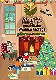 Das große Malbuch für gemütliche Weihnachtstage
