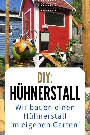 Wir bauen einen Hühnerstall im eigenen Garten Pinterest