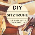 DIY: Sitztruhe aus einem alten Sprungkasten bauen