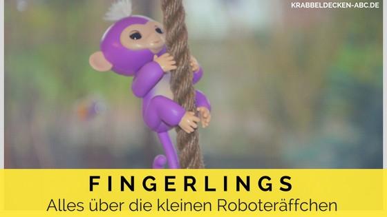 Fingerlings - Alles über die kleinen Roboteräffchen