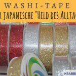 """Washi-Tape – Der japanische """"Held des Alltags"""""""
