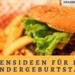 Essensideen für den Kindergeburtstag