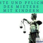 Rechte und Pflichten des Mieters mit Kindern