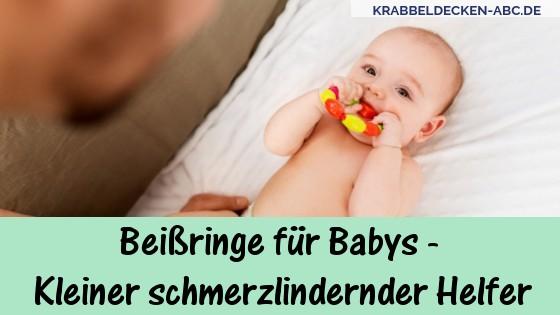 Beißringe Für Babys Kleiner Schmerzlindernder Helfer