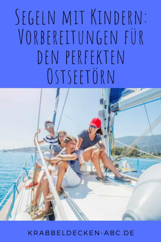 Segeln mit Kindern Vorbereitungen für den perfekten Ostseetoern