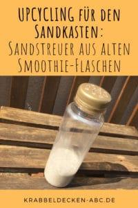 UPCYCLING für den Sandkasten Sandstreuer aus alten Smoothieflaschen