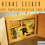 Kamishibai selber bauen – Bilderbuchtheater für Groß und Klein
