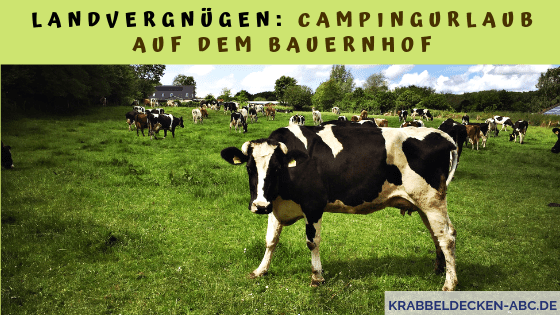 Landvergnügen Campingurlaub auf dem Bauernhof