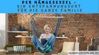 Der Hängesessel - Ein Entspannungsort für die ganze Familie