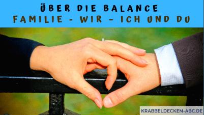 Über die Balance – Familie - Wir – Ich und Du