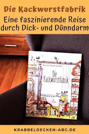 Die Kackwurstfabrik - Eine faszinierende Reise durch Dick- und Dünndarm