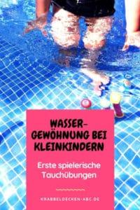 Wassergewöhnung bei Kleinkindern - Erste spielerische Tauchübungen Pinterest