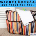 Wickelrucksack – Schick und Praktisch soll er sein