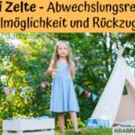 Tipi Zelte – Abwechslungsreiche Spielmöglichkeit und Rückzugsort