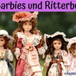 Von Barbies und Ritterburgen