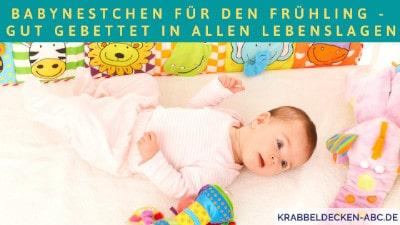 Babynestchen für den Frühling - Gut gebettet in allen Lebenslagen