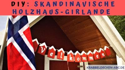 DIY Skandinavische Holzhausgirlande
