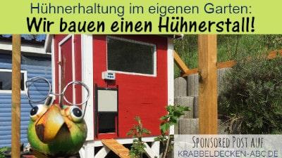 Hühnerhaltung im eigenen Garten Wir bauen uns einen Hühnerstall