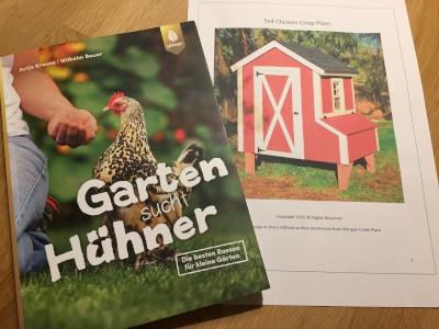 Hühnerhaltung im eigenen Garten und Bau eines Hühnerstalls