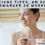Hilfreiche Tipps, um schnell Schwanger zu werden!