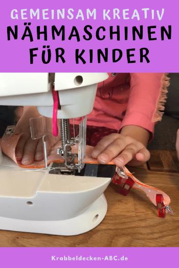 Kinder nähen mit Kindernähmaschine Pinterest