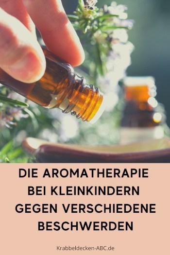 Die Aromatherapie bei Kleinkindern gegen verschiedene Beschwerden Pinterest