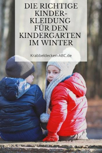 Die richtige Kinderkleidung für den Kindergarten im Winter Pinterest