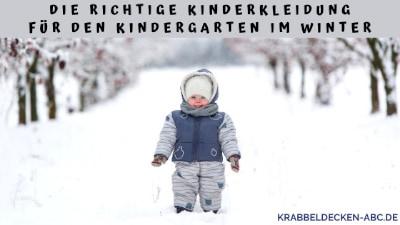 Die richtige Kleidung für den Kindergarten im Winter