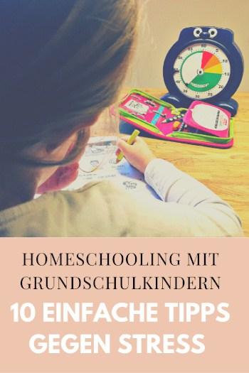 10 einfache Tipps gegen Stress - Homeschooling mit Grundschulkindern
