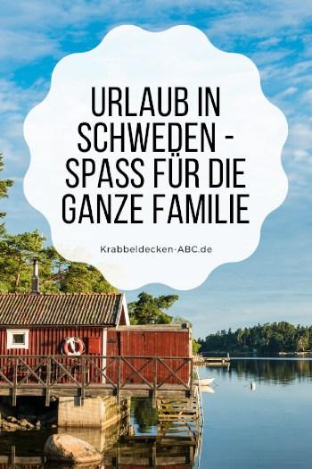 Urlaub in Schweden - Spaß für die ganze Familie Pinterest