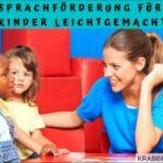 Sprachförderung für Kinder leichtgemacht
