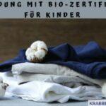 Kleidung mit Bio-Zertifikat für Kinder