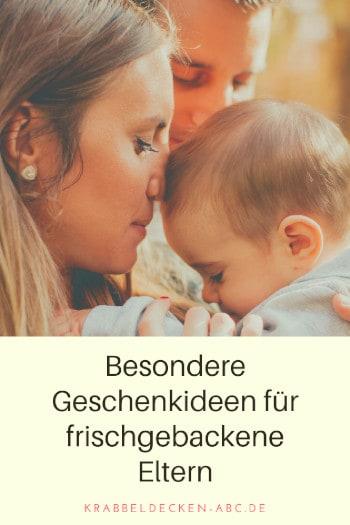 Geschenkideen für frischgebackene Eltern Pinterest