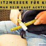Schnitzmesser für Kinder – Worauf man beim Kauf achten sollte
