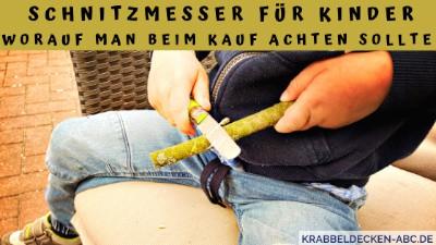 Schnitzmesser für Kinder - Worauf man beim kauf achten sollte
