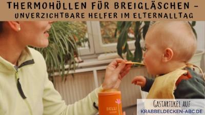 Thermohüllen für Breigläschen – unverzichtbare Helfer im Elternalltag